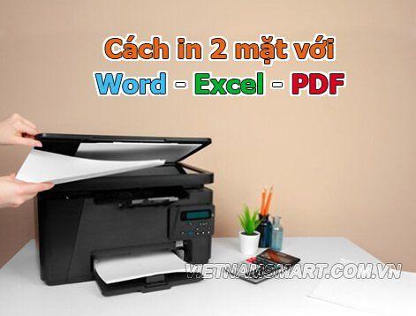 Cách in 2 mặt dành cho Word - Excel - PDF