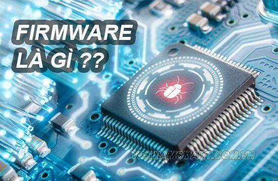 Firmware là gì