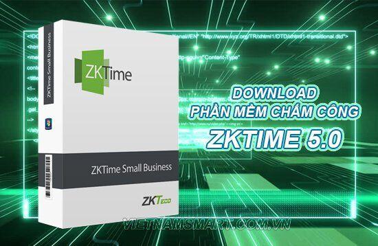 Download phần mềm ZKTime 5.0