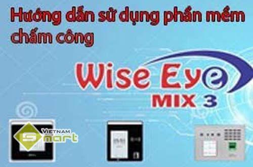 hướng dẫn sử dụng phần mềm wise eye mix3