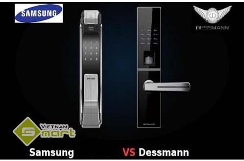 Đánh giá về chất lượng Khóa Samsung và khóa Dessman