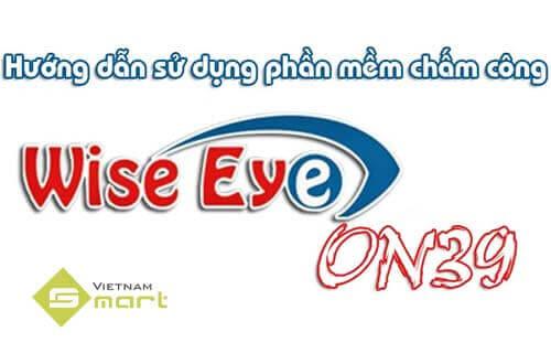 Phần mềm Wise Eye On 39