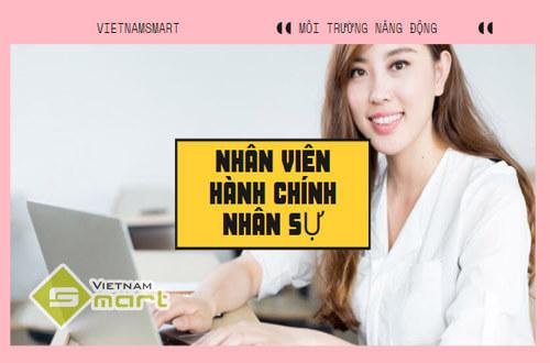 VietnamSmart cần tuyển gấp nhân viên hành chính nhân sự